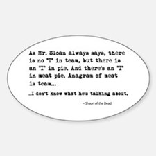 'Shaun of the Dead Quote' Sticker (Oval)