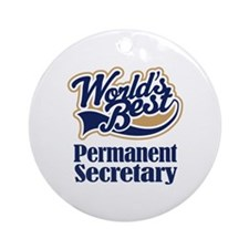 Permanent Secretary Gift Ornament (Round)