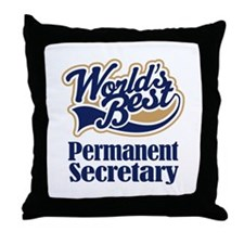 Permanent Secretary Gift Throw Pillow
