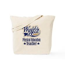 Physical Education Teacher Gift Tote Bag
