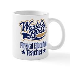 Physical Education Teacher Gift Mug
