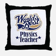 Physics Teacher Gift Throw Pillow