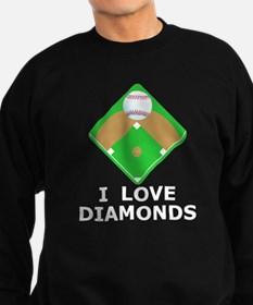 Baseball, I Love Diamonds Sweatshirt (dark)