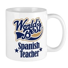 Spanish Teacher Gift Coffee Mug
