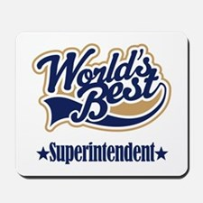 Superintendent Gift Mousepad