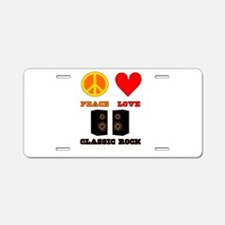 Peace Love Classic Rock Aluminum License Plate