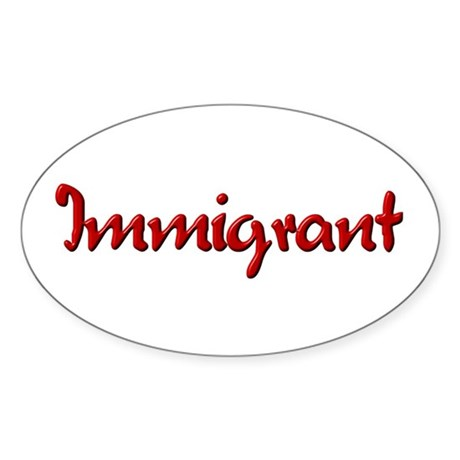 Immigrant Oval Sticker