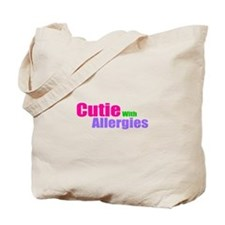 Cutie With Allergies Tote Bag