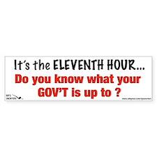 It's the Eleventh Hour... Bumper Sticker