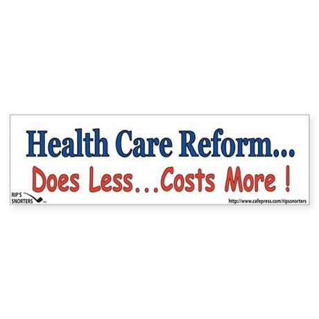 Health Care Reform... Sticker (Bumper)