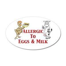 Allergic To Eggs & Milk 22x14 Oval Wall Peel