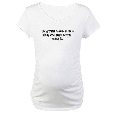 Can I do that? Maternity T-Shirt
