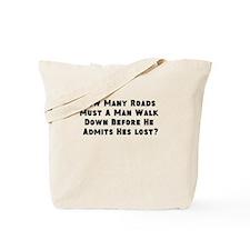 0, I'm always lost. Tote Bag