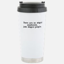No stupid questions Travel Mug