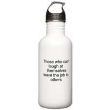 I'm already laughing Water Bottle
