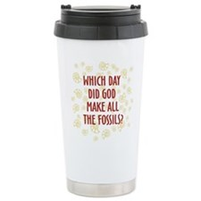 Which Day Did God Make Fossils? Travel Mug