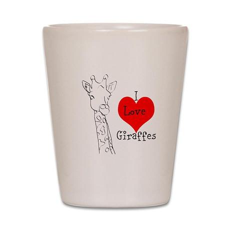 I love Giraffes! Shot Glass