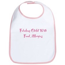 Fabulous Child With Food Allergies Bib