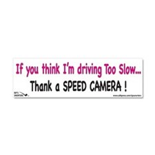 If You Think I'm Driving too Car Magnet 10 x 3