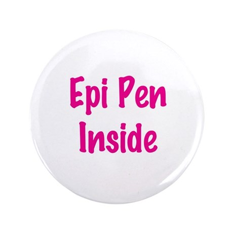 "Epi Pen Inside Pink 3.5"" Button"