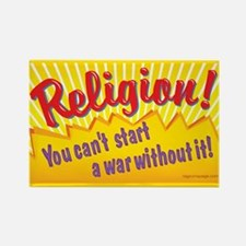Religion. You Can't Start a W Rectangle Magnet