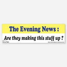 The Evening News... Bumper Bumper Sticker