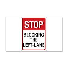 Stop Blocking Car Magnet 20 x 12