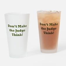 Judge Thinking Drinking Glass