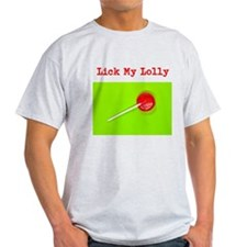 Lick My Lolly T-Shirt