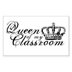 Queen of my Classroom Decal