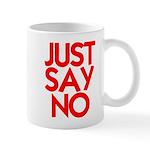 JUST SAY NO™ Mug