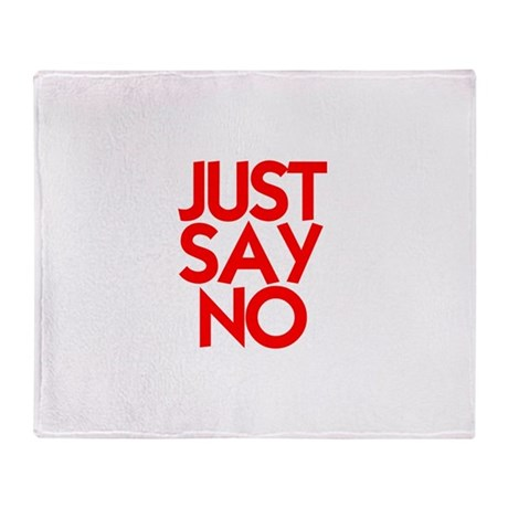 JUST SAY NO™ Throw Blanket