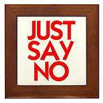 JUST SAY NO™ Framed Tile