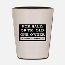 For Sale 59 Year Old Birthday Shot Glass