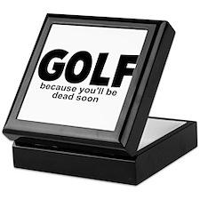 Golf Before Death Keepsake Box