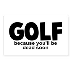 Golf Before Death Decal