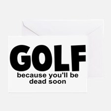 Golf Before Death Greeting Cards (Pk of 10)