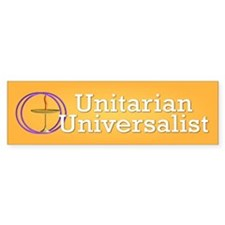 unitarian... Bumper Stickers