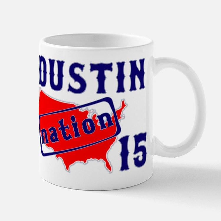 Dustin Nation 15 Mug