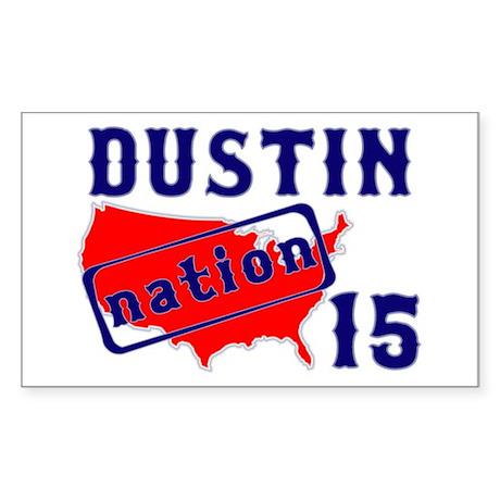 Dustin Nation 15 Sticker (Rectangle 10 pk)