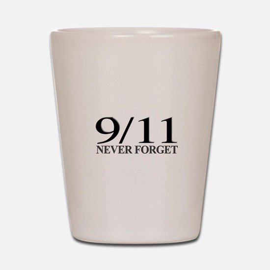 9/11 Never Forget Shot Glass