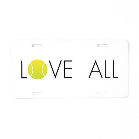 Tennis LOVE ALL Aluminum License Plate