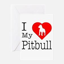 I Love My Pitbull Terrier Greeting Card