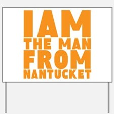 Nantucket Man Yard Sign