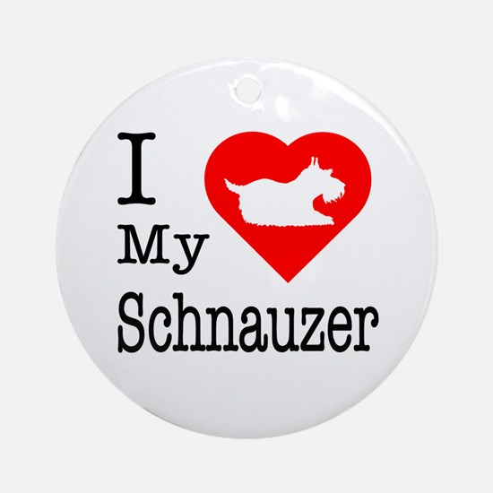 I Love My Schnauzer Ornament (Round)