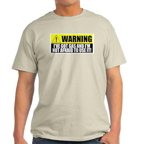 Warning! I Have Gas Ash Grey T-Shirt