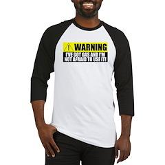 Warning! I Have Gas Baseball Jersey