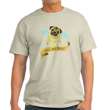 Pugs Not Drugs (Angel) Light T-Shirt