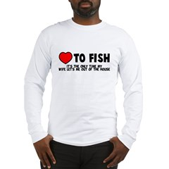 Love To Fish Long Sleeve T-Shirt