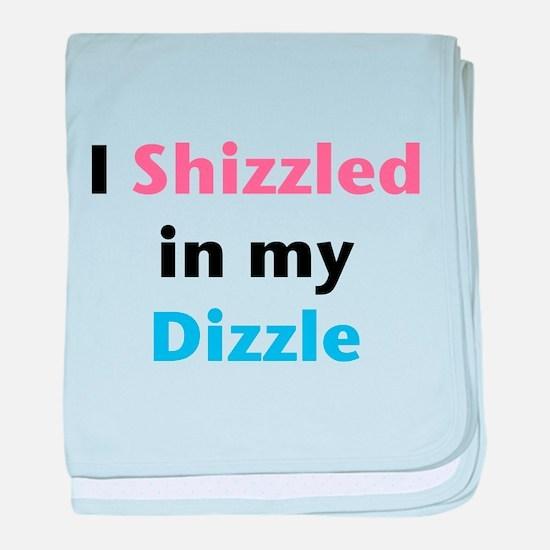 Baby Blanket - Shizzle Dizzle